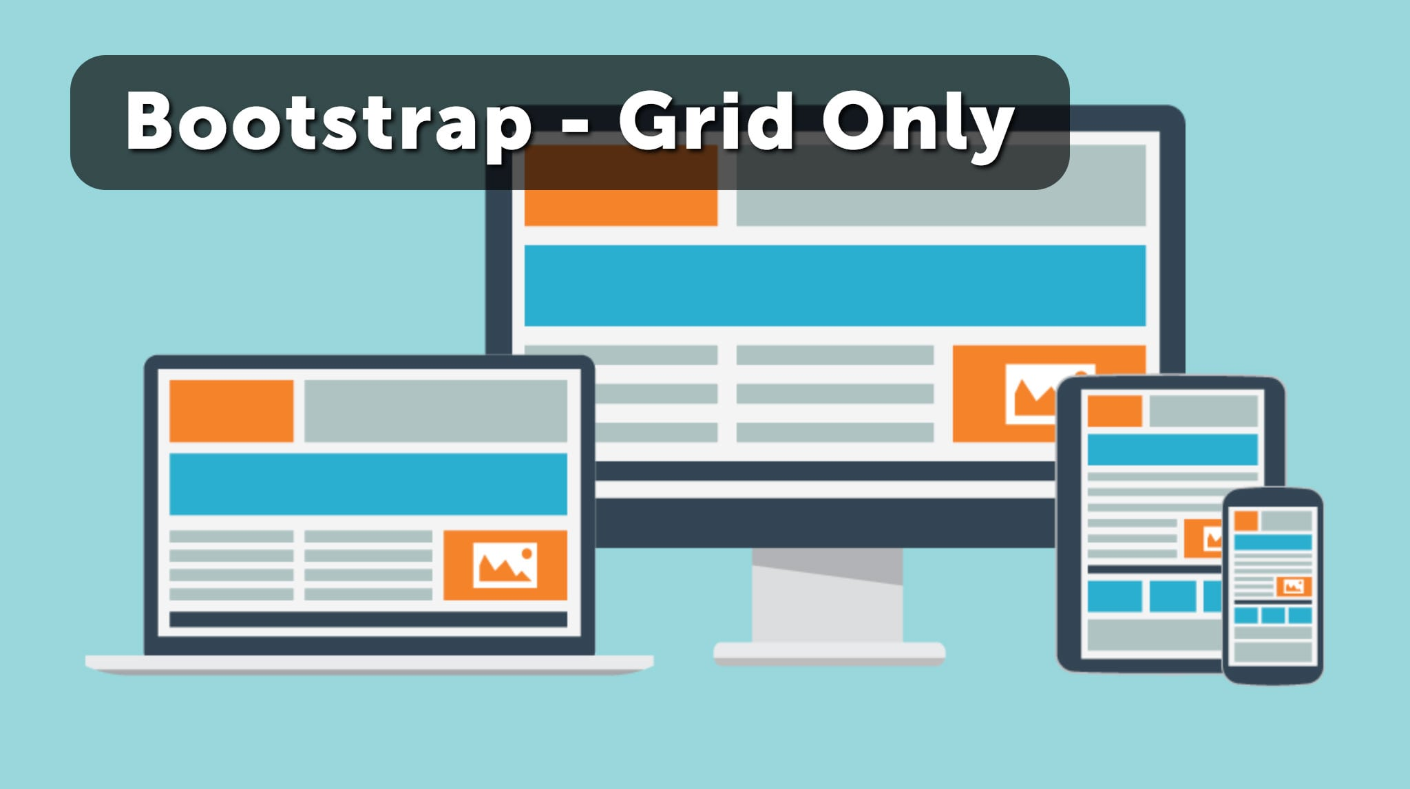 Updated: Bootstrap 4 - Grid Only – Daniel M  Hendricks